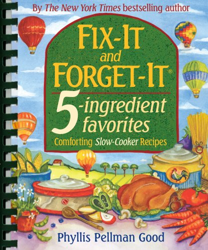 Fix-it And Forget-it 5-ingredient Favorites, Phyllis Pellman Good