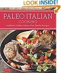 Paleo Italian Cooking: Authentic Ital...