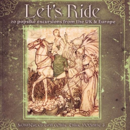 Let's Ride: 20 Popsike Excursions: Fairytales Can Come True Vol 3