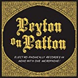 echange, troc Reverend Peyton 'S Big Damn Band - Peyton On Patton