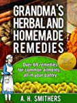 Grandma's herbal and homemade remedie...
