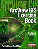 img - for ArcView GIS Exercise Book book / textbook / text book