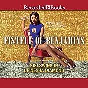Fistful of Benjamins | [Kiki Swinson, De'nesha Diamond]