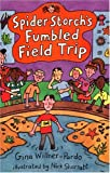 img - for Spider Storch's Fumbled Field Trip book / textbook / text book