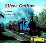 img - for Slieve Gullion (Colourpoint Transport No. 4) book / textbook / text book