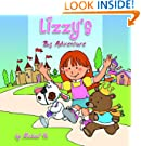 Lizzy's Big Adventure - A Beautifully Illustrated Children's Picture Book (Sweet Dreams Bedtime Stories, book 2)