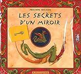 echange, troc Philippe Mignon - Les Secrets d'un miroir