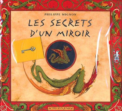 Les secrets d 39 un miroir philippe mignon for Miroir des secrets