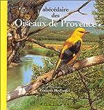 echange, troc Desbordes Sylviane - Abécédaire des oiseaux de Provence