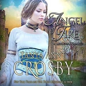 Angel of Fire | [Tanya Anne Crosby]