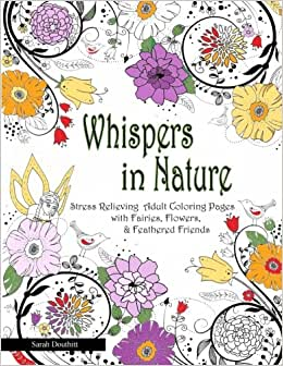 whispers in nature adult coloring books stress relieving adult coloring pages with. Black Bedroom Furniture Sets. Home Design Ideas