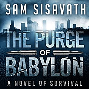 The Purge of Babylon: A Novel of Survival Audiobook