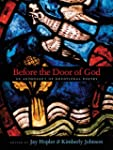 Before the Door of God: An Anthology...