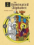 The Illuminated Alphabet (Dover Coloring Book)