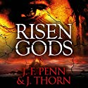 Risen Gods Audiobook by J. F. Penn, J. Thorn Narrated by C. J. McAllister