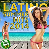 Latino Summer Hits 2014 - 50 Best Latin Summer Songs (Merengue, Kuduro, Reggaeton, Salsa, Bachata, Club Hits, Brasil)