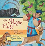The Magic Flute: An Opera by Mozart