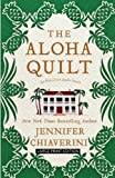 The Aloha Quilt (Elm Creek Quilts)