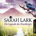 Die Legende des Feuerberges (Feuerblüten 3) | Sarah Lark