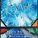 Rumble Audiobook by Ellen Hopkins Narrated by Kirby Heyborne