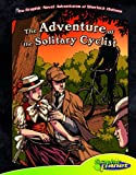 The Adventure of the Solitary Cyclist (The Graphic Novel Adventures of Sherlock Holmes)