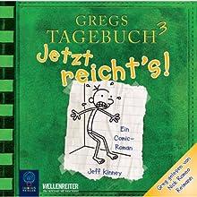 Jetzt reicht's! (Gregs Tagebuch 3) Hörspiel von Jeff Kinney Gesprochen von: Nick Romeo Reimann