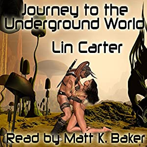 Journey to the Underground World Audiobook
