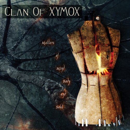 Clan of Xymox - Matters of Mind, Body and Soul - Zortam Music