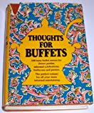 Thought for Buffets