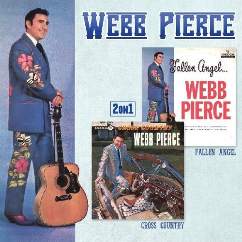 Fallen Angel/Cross Country 2 on 1 by Webb Pierce (2011-06-28)