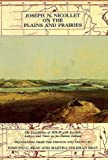 img - for Jospeh N.Nicolett on the Plains and Prairies: Expeditions of 1838-39 with Journals, Letters, and Notes on the Dakota Indians by Nicollet, Joseph N., Bray, Edmund C., Bray, Martha Coleman (1976) Paperback book / textbook / text book