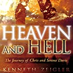 Heaven and Hell: A Journey of Chris and Serena Davis | Kenneth Zeigler