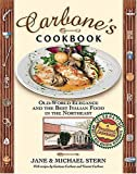 img - for Carbone's Cookbook: Old-World Elegance and the Best Italian Food in the Northeast book / textbook / text book