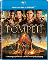 Pompeii Blu-ray 3D + Blu_ray + digital HD Ultra violet. by Sony Pictures Home Entertainment