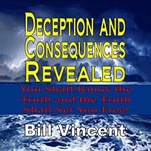 Deception and Consequences Revealed Audiobook