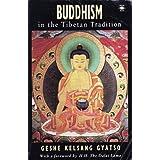Buddhism in the Tibetan Tradition (Arkana)by Geshe Kelsang Gyatso