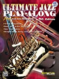 Ultimate Jazz Play-Along (Jam with Eric Marienthal): E-Flat, Book & CD (Ultimate Play-Along) Eric Marienthal