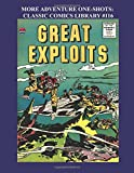 img - for More Adventure One-Shots: Classic Comics Library #116: 11 Great Golden Age Adventure Comics - Over 350 Pages - All Stories - No Ads book / textbook / text book