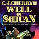 Well of Shiuan: Morgaine, Book 2 (       UNABRIDGED) by C.J. Cherryh Narrated by Jessica Almasy