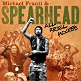 Never Too Late - Michael Franti & Spearhead