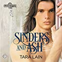 Sinders and Ash: Pennymaker Tales Audiobook by Tara Lain Narrated by Kale Williams