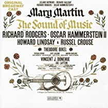 The Sound of Music (1959 Original Broadway Cast)