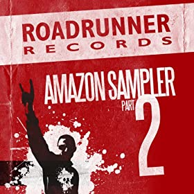 Roadrunner Records - Amazon Sampler Part 2 [Explicit]