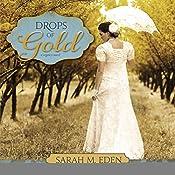 Drops of Gold | Sarah M. Eden