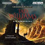 Die Dämmerung (Shadowmarch 3) | Tad Williams