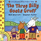 Stephen Tucker Lift-the-Flap Fairy Tales: The Three Billy Goats Gruff (with CD)