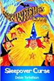 New Witches Club (Book No. 1): The Sleepover Curse