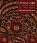 Embroidery of the Greek Islands and E...