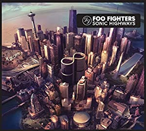 Sonic Highways By Foo Fighters Amazon Co Uk Music