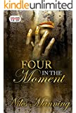 Four in The Moment